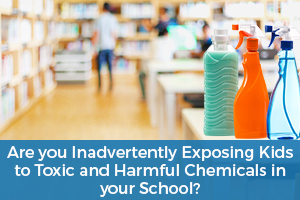 Toxic Chemicals in School
