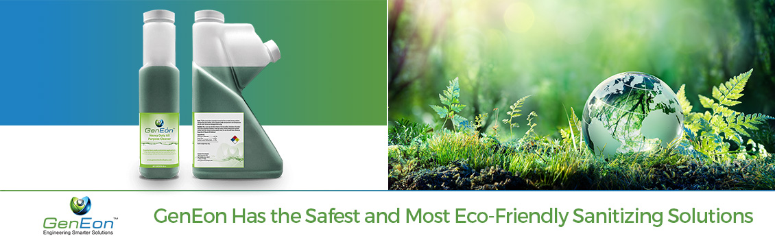 GenEon Has the Safest and Most Eco-Friendly Sanitizing Solutions