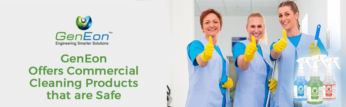GenEon Offers Commercial Cleaning Products that are Safe