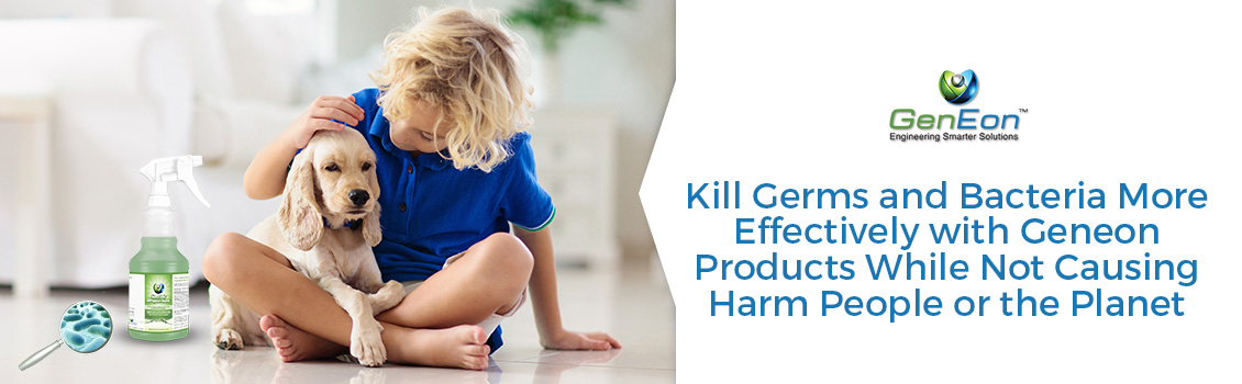 Kill Germs with GenEon's Activated Water Based Products