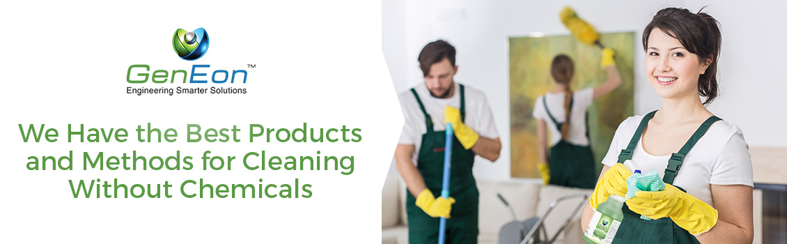 GenEon has the Best Products and Methods for Cleaning Without Chemicals