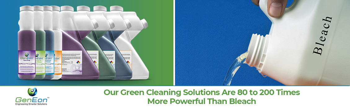 GenEon's Green Cleaning Solutions Vs. Bleach