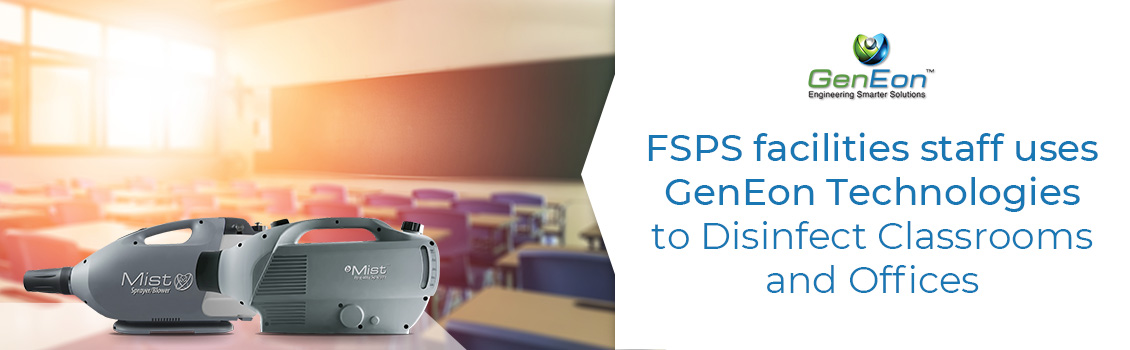 FSPS Schools Use GenEon To Disinfect Their Classrooms